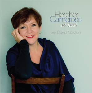 At Last the new Jazz CD by Heather Cairncross